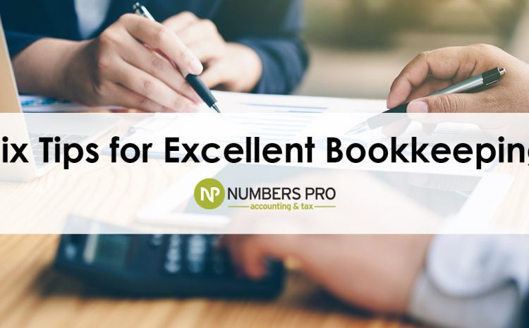 Six Handy Tips For Exceptional Bookkeeping