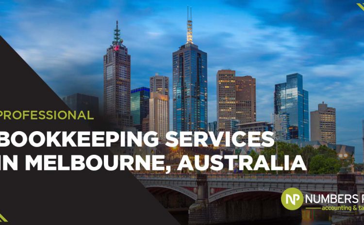 Expert Bookkeeping Services In Melbourne Australia