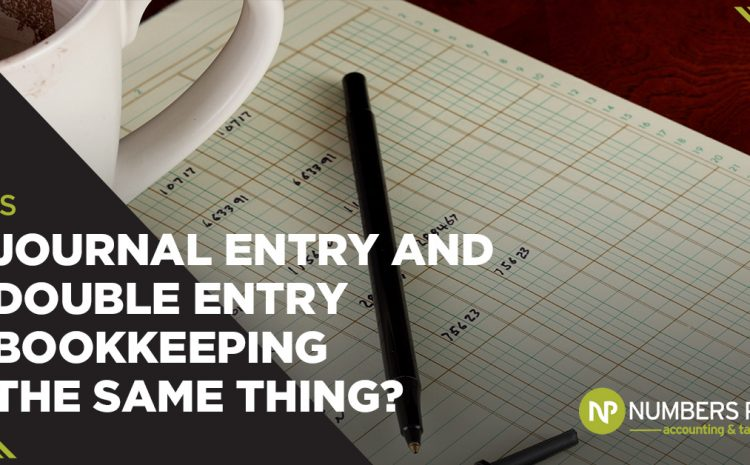 Is Journal Entry and Double Entry Bookkeeping the Same Thing?
