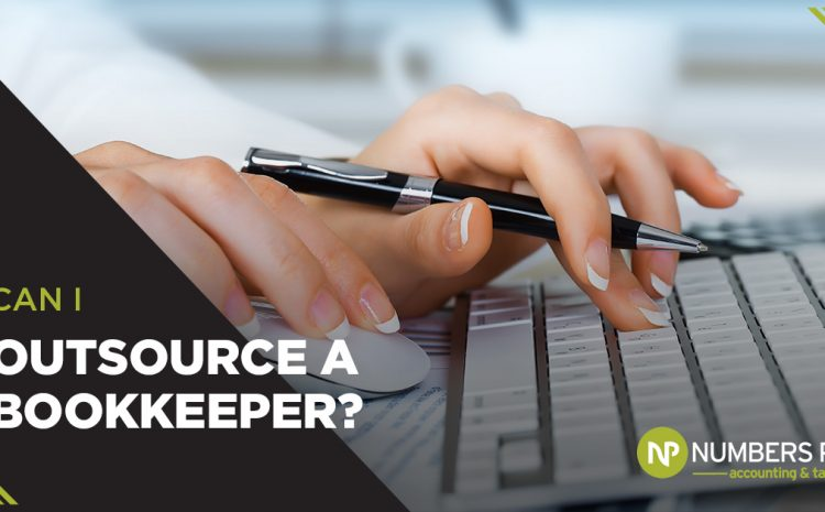 Can I Outsource A Bookkeeper?